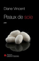 Peaux de soie : polar /