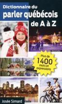 Dictionnaire du parler québécois de A à Z