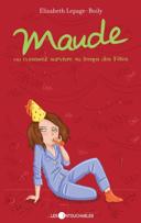 Maude ou Comment survivre aux temps de fêtes /