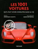 Les 1001 voitures qu'il faut avoir conduites dans sa vie