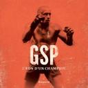 GSP, l'ADN d'un champion