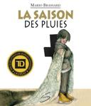 La saison des pluies : un roman /