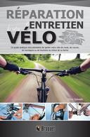 Réparation et entretien de votre vélo /
