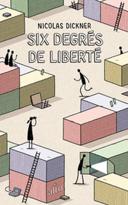 Six degrés de liberté /