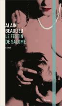 Le festin de Salomé : roman /