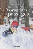 Voyageurs de passages : roman historique /