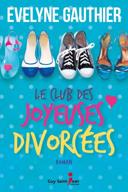 Le club des joyeuses divorcées : roman /