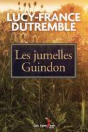 Les jumelles Guindon : roman /