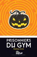 Prisonniers du gym /