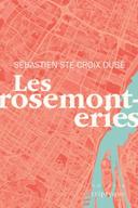 Les rosemonteries : novella /