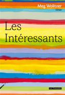 Les intéressants : roman /