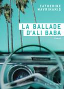 La ballade d'Ali Baba : roman /