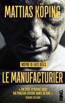 Le manufacturier /